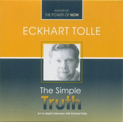 N/A The simple truth - eckhart tolle på bog & mystik