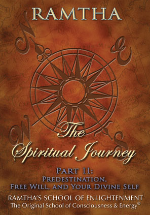 The spiritual journey part ii: predestination, free will and your divine self - ramtha (j z knight) fra N/A på bog & mystik