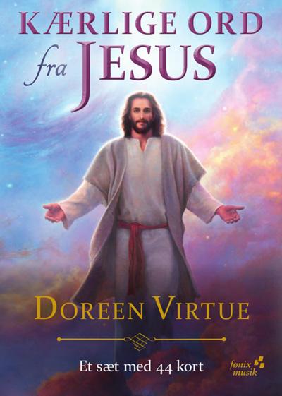 Kærlige ord fra jesus - på dansk - doreen virtue fra N/A fra bog & mystik