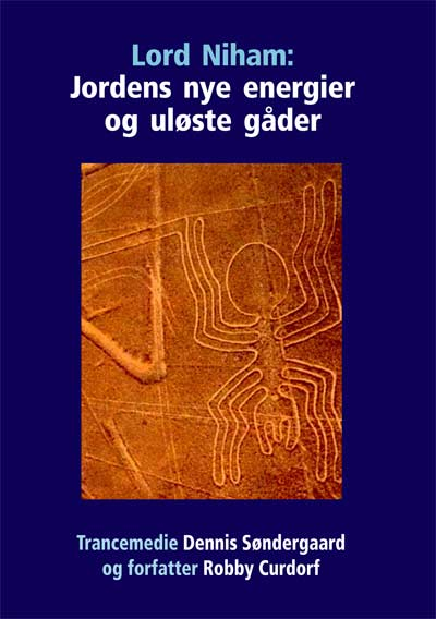 N/A Lord niham: jordens nye energier og uløste gåder - dennis søndergaard og robby curdorf fra bog & mystik