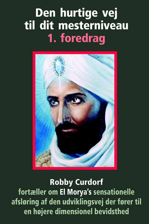 Den hurtige vej til dit mesterniveau 1. foredrag - robby curdorf fra N/A på bog & mystik