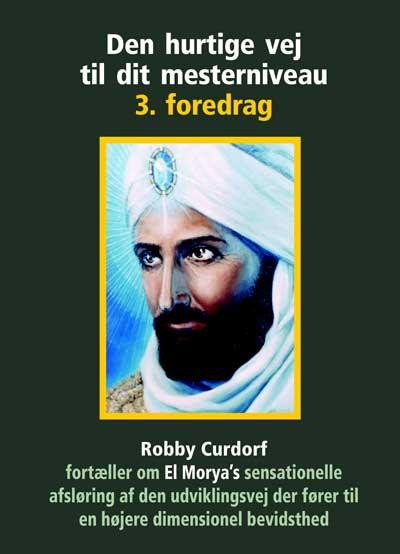 N/A – Den hurtige vej til dit mesterniveau 3. foredrag - robby curdorf på bog & mystik
